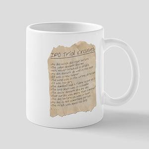 IPO Trial Excuses Mug