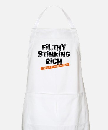 Filthy Stinking Rich (2 out o BBQ Apron