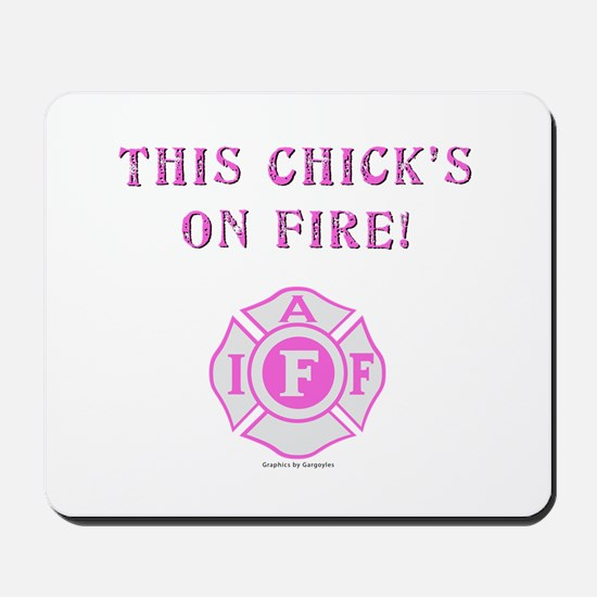 This Chicks on Fire Mousepad