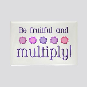Be fruitful and multiply! Rectangle Magnet