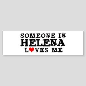 Helena: Loves Me Bumper Sticker