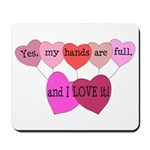 Yes, my hands are full, and I LOVE it! Mousepad