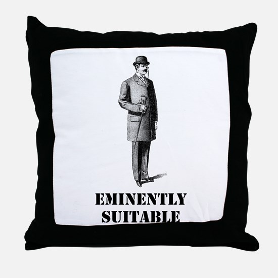 Eminently Suitable Throw Pillow