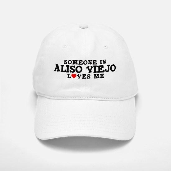 Aliso Viejo: Loves Me Baseball Baseball Cap