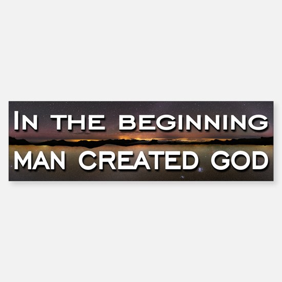 Man created god Sticker (Bumper)