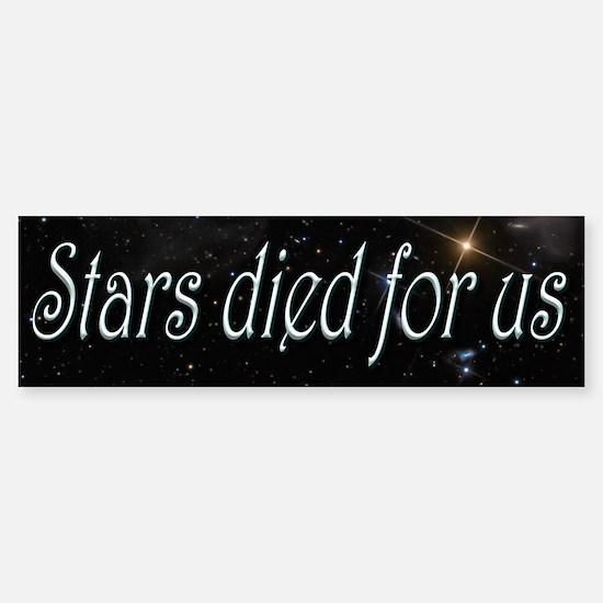 Stars Died for Us Sticker (Bumper)
