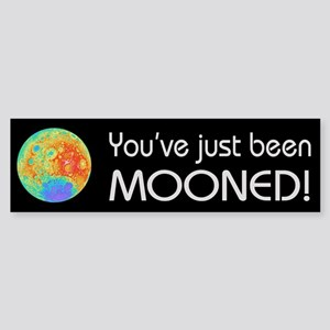 You've been Mooned Sticker (Bumper)