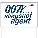 Slingshot Yard Sign