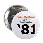 "Fenton Class of '81 25th 2.25"" Button (10 pack)"