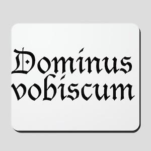 dominus_vobiscum Mousepad