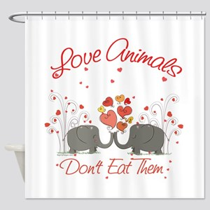 Love Animals Dont Eat Them Shower Curtain