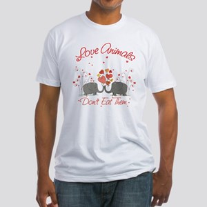 Love Animals Dont Eat Them Fitted T-Shirt