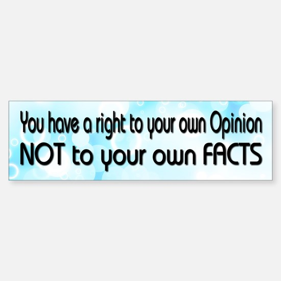 Opinion & Facts Sticker (Bumper)