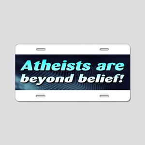Atheists Beyond Belief Aluminum License Plate