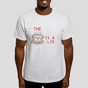 The Cake is a lie. Light T-Shirt