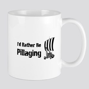 Id Rather Be Pillaging design Mug