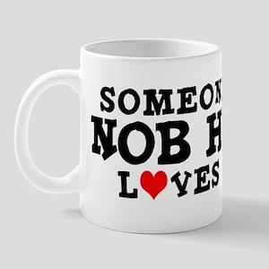 Nob Hill: Loves Me Mug