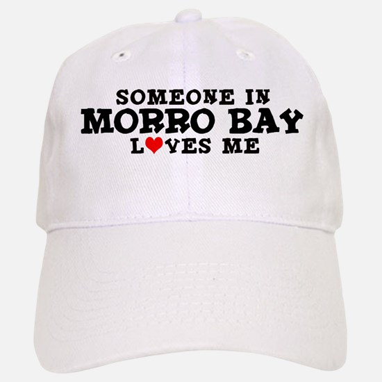 Morro Bay: Loves Me Baseball Baseball Cap
