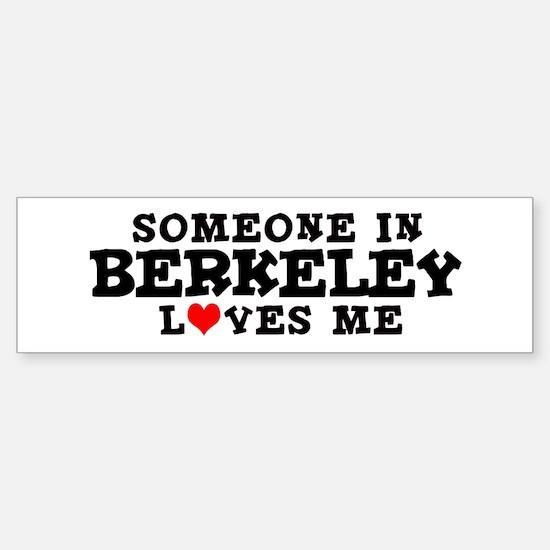 Berkeley: Loves Me Bumper Bumper Bumper Sticker