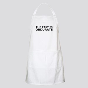 The past is obdurate Apron