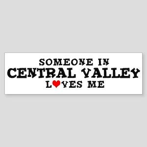 Central Valley: Loves Me Bumper Sticker