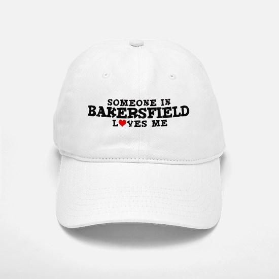 Bakersfield: Loves Me Baseball Baseball Cap