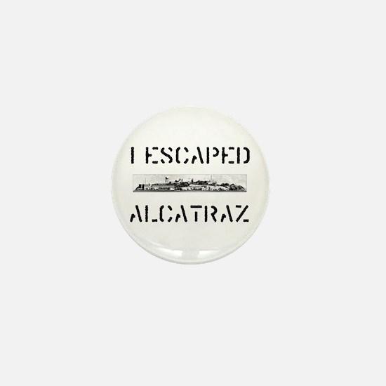I Escaped Alcatraz Mini Button