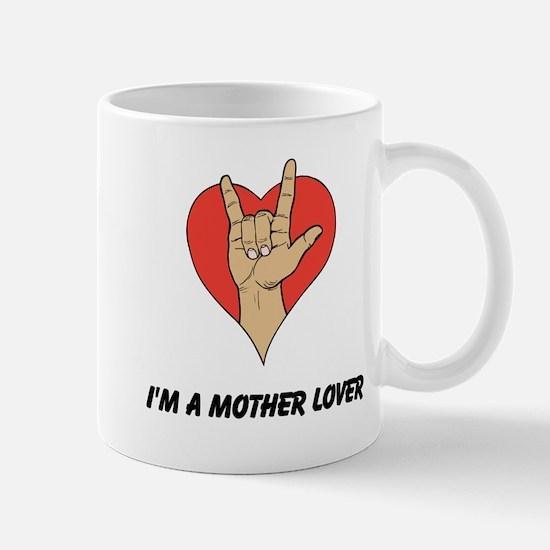 MotherLover. Mug