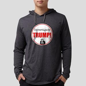 Investigate Trump, no Trump Mens Hooded Shirt