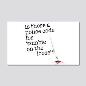 zombie on the loose Car Magnet 20 x 12