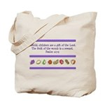 Psalm 127:3 Tote Bag