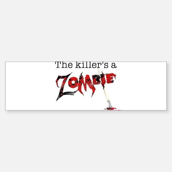 The killers a zombie Sticker (Bumper)