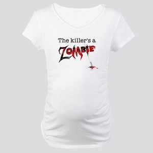 The killers a zombie Maternity T-Shirt