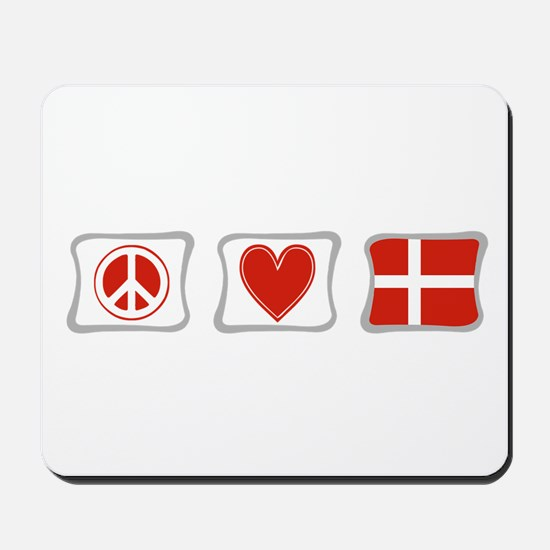 Peace, Love and Denmark Mousepad