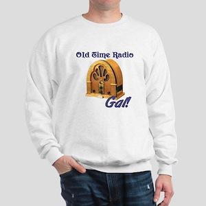 Old Time Radio Gal Sweatshirt