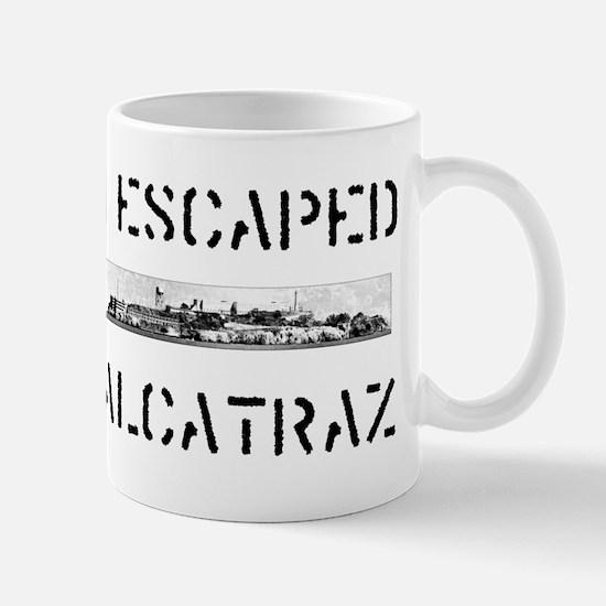 I Escaped Alcatraz Mug