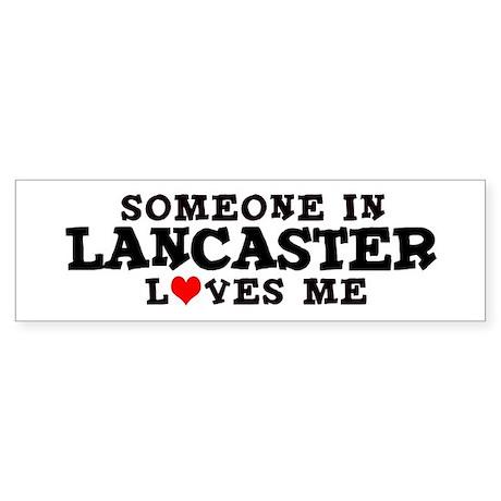Lancaster: Loves Me Bumper Sticker