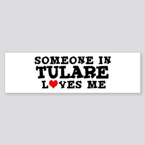 Tulare: Loves Me Bumper Sticker