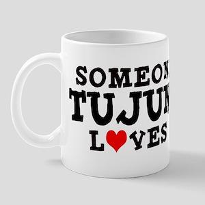 Tujunga: Loves Me Mug