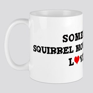 Squirrel Mountain Valley: Lov Mug