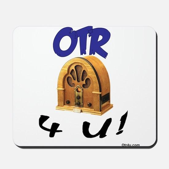 OTR 4 U Old Time Radio Mousepad