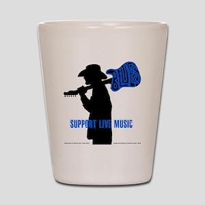 BLUES MAN - SUPPORT LIVE MUSIC Shot Glass