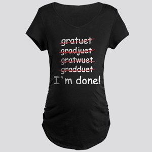 Graduation Maternity Dark T-Shirt