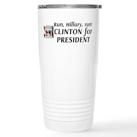 Run, Hillary, run! - Stainless Steel Travel Mug
