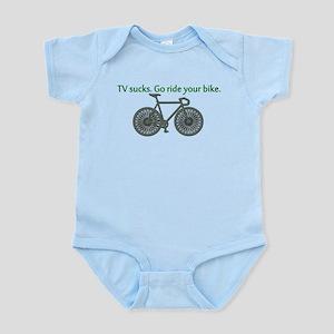 TV Sucks. Go Ride Your Bike! Infant Bodysuit