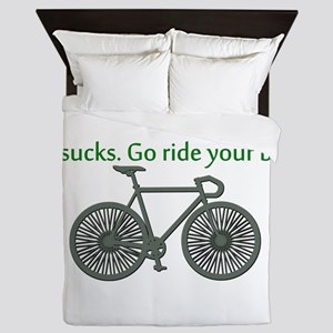 TV Sucks. Go Ride Your Bike! Queen Duvet