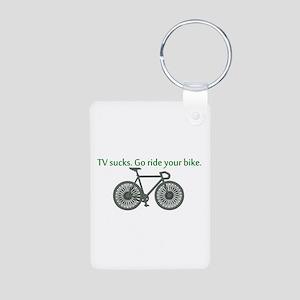 TV Sucks. Go Ride Your Bike! Aluminum Photo Keycha