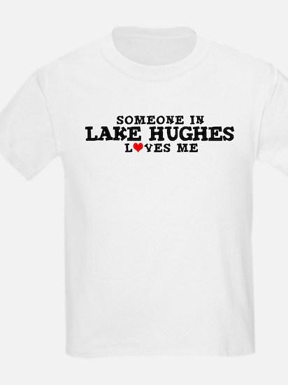 Lake Hughes: Loves Me Kids T-Shirt