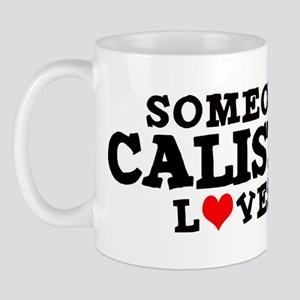Calistoga: Loves Me Mug