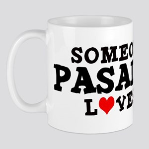 Pasadena: Loves Me Mug